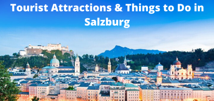 Tourist Attractions & Things to Do in Salzburg