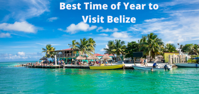 Best Time of Year to Visit Belize
